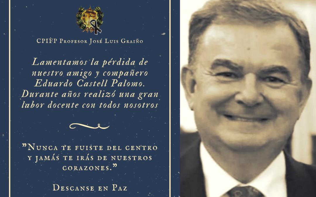 Descanse en Paz, Eduardo Castell Palomo